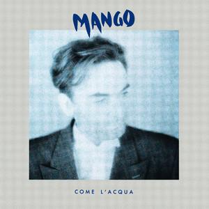 Come L'Acqua - Mango