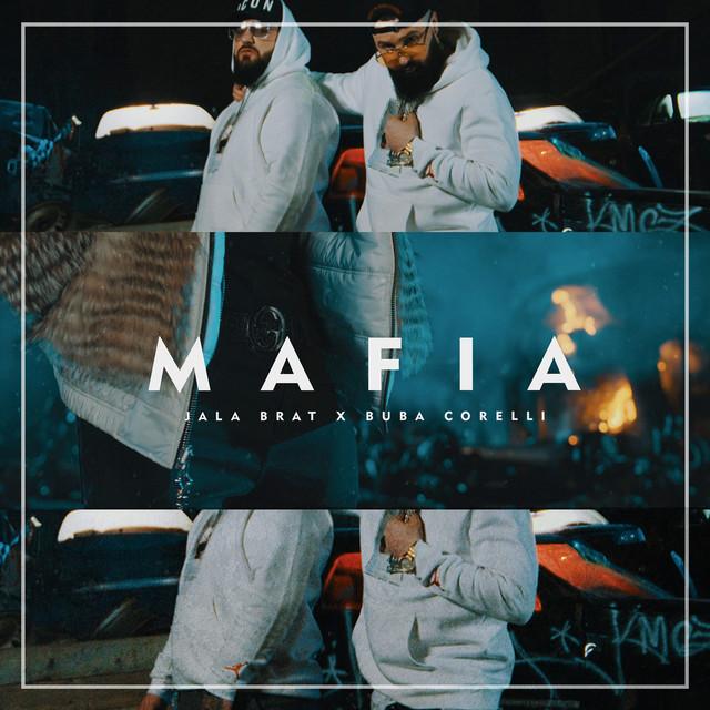 Jala Brat & Buba Corelli - Mafia - Listen on Spotify, Deezer, YouTube, Google Play Music and Buy on Amazon, iTunes Google Play | EMDC Network