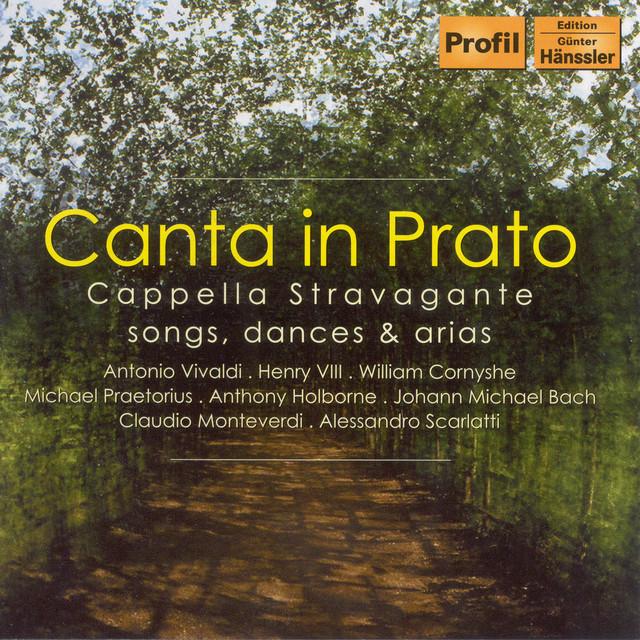 Cappella Stravagante: Canta in Prato Albumcover