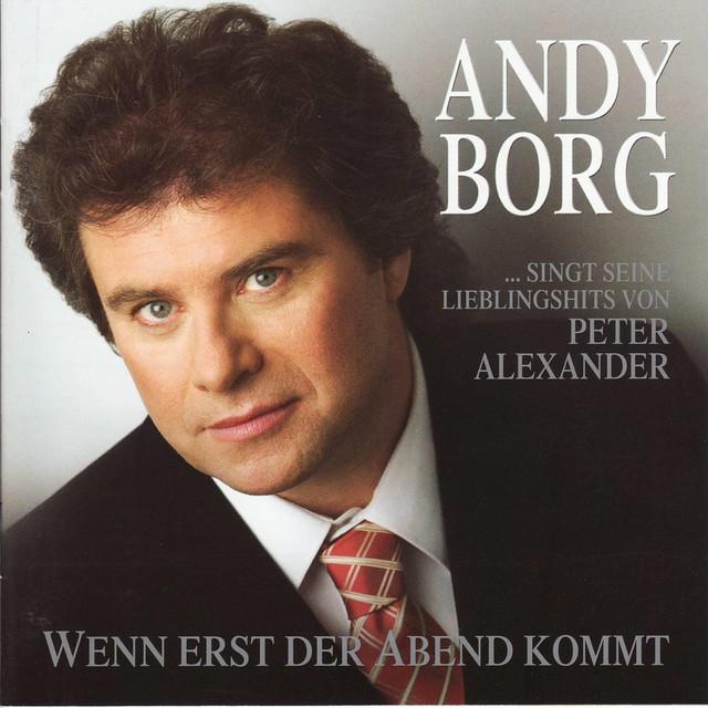 Andy Borg - Wenn erst der Abend kommt