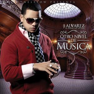 Otro Nivel De Musica - J Alvarez