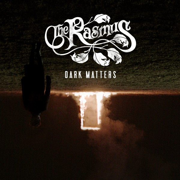 Album cover for Dark Matters (Bonus Track Edition) by The Rasmus