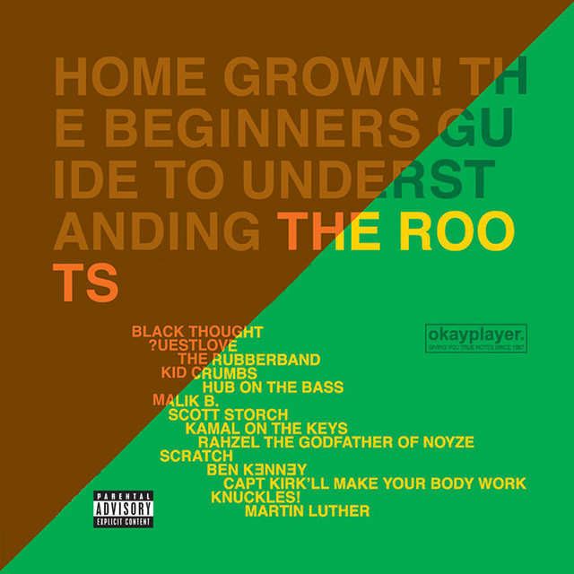 The Roots Home Grown! The Beginner's Guide To Understanding The Roots (Vol.1 And Vol. 2) album cover