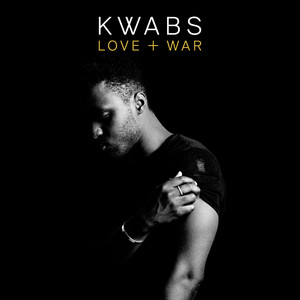Love + War - Kwabs