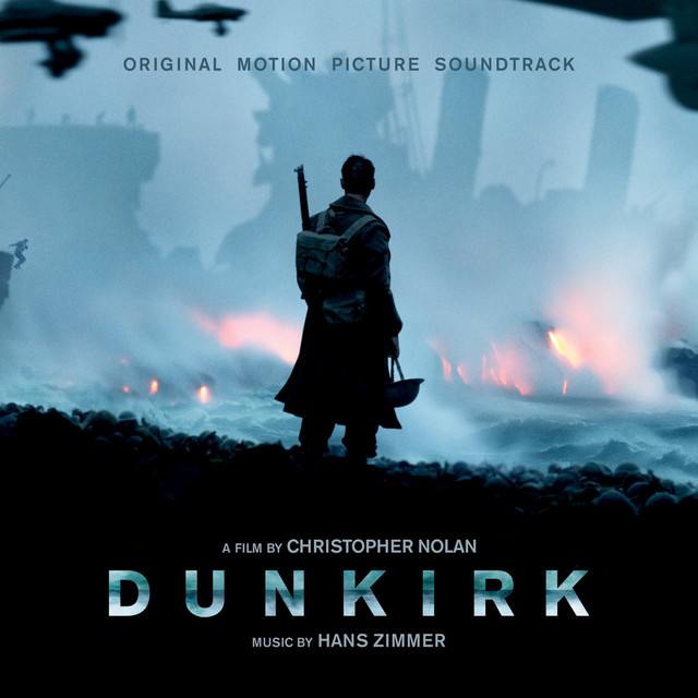 Album cover for Dunkirk: Original Motion Picture Soundtrack by Hans Zimmer