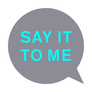 Say It to Me (Remixes) Albümü