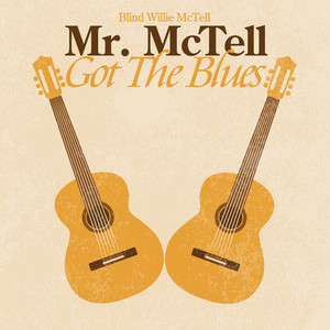 Mr. McTell Got the Blues album
