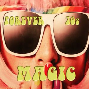 Forever 70s Magic