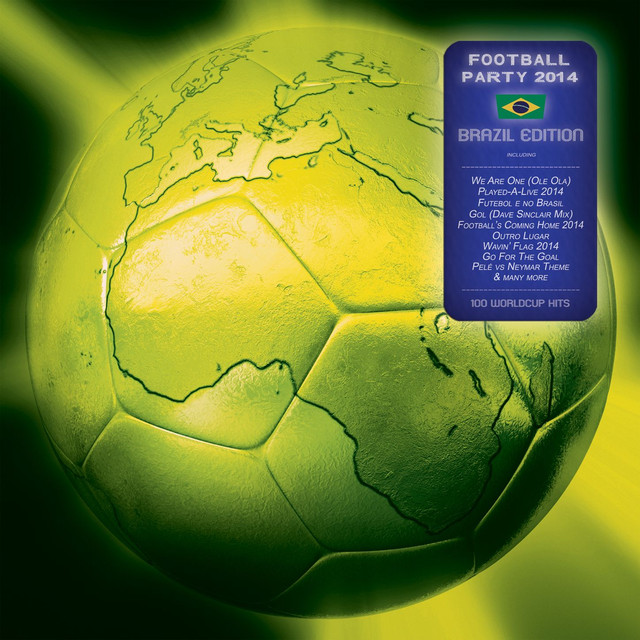 Football Party 2014 - 100 Worldcup Hits (Brazil Edition)