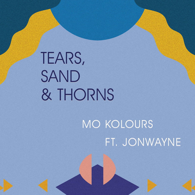 Tears, Sand & Thorns (feat. Jonwayne)