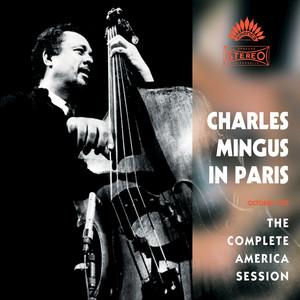 Charles Mingus in Paris: The Complete America Session album