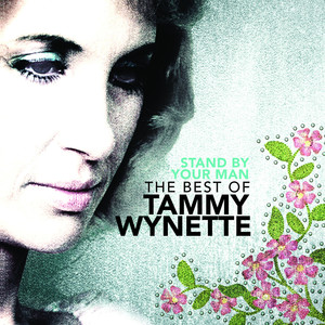Stand By Your Man: The Very Best Of Tammy Wynette album