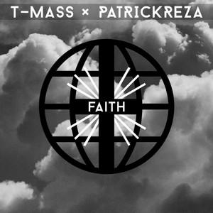 t, PatrickReza Faith cover