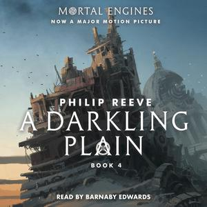 A Darkling Plain - Mortal Engines, Book 4 (Unabridged) Hörbuch kostenlos