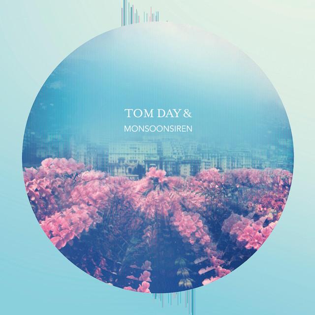Tom Day & Monsoonsiren
