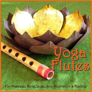 Yoga Flutes (For Yoga, Spa, Massage, New Age Relaxation & Reiki) Albumcover