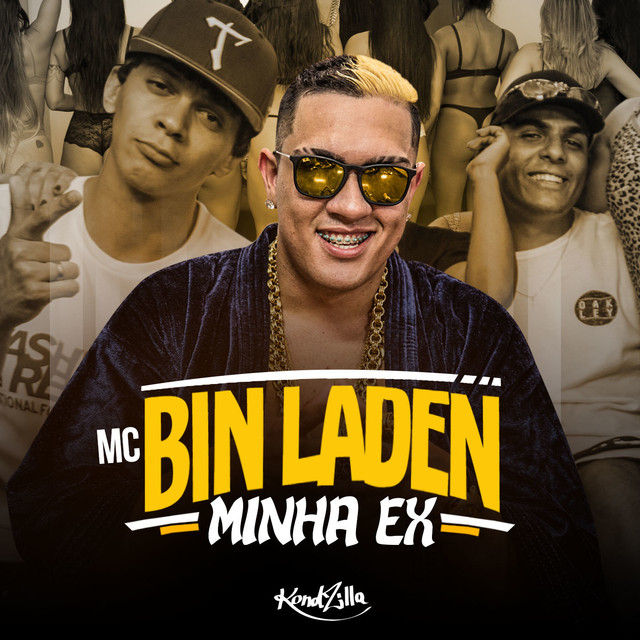 Minha Ex, a song by MC Bin Laden on Spotify