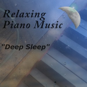 Relaxing Piano Music - Deep Sleep Albumcover