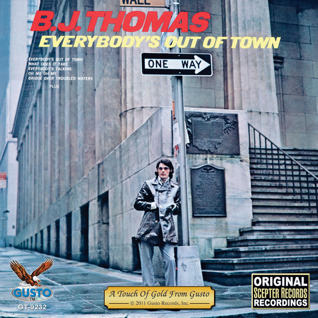 Everybody 39 S Out Of Town By B J Thomas On Spotify