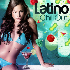 Latino Chill Out album