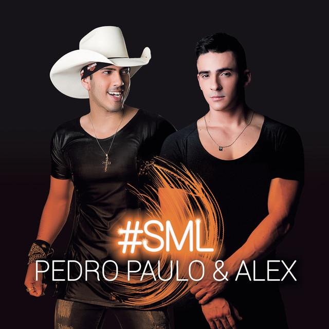 Album cover for #SML by Pedro Paulo & Alex