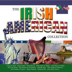 The Irish American Collection (Music Song & Dance)