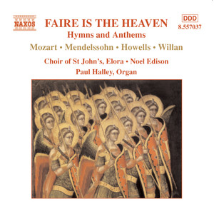 Faire Is the Heaven: Hymns and Anthems Albumcover