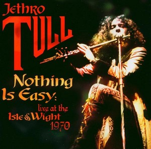 Nothing Is Easy-Live At the Isle of Wight 1970 Albumcover