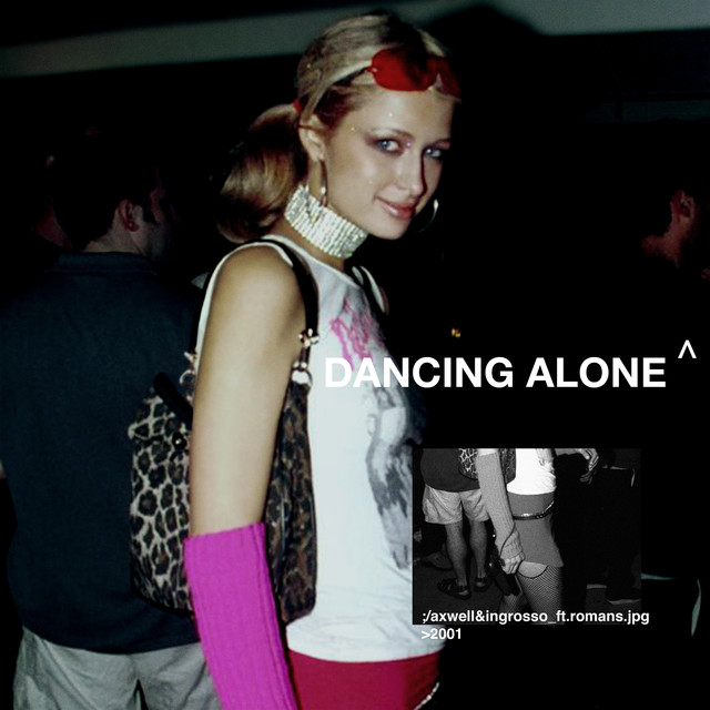Axwell Ingrosso Dancing Alone