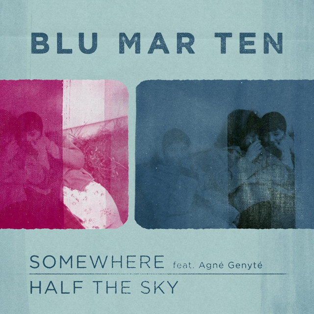Somewhere / Half the Sky