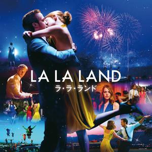 La La Land (オリジナル・サウンドトラック)