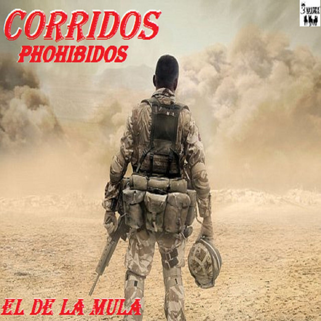 Album cover for El De La Mula by Corridos Phohibidos