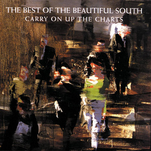 Carry On Up The Charts - The Best Of The Beautiful South - Beautiful South