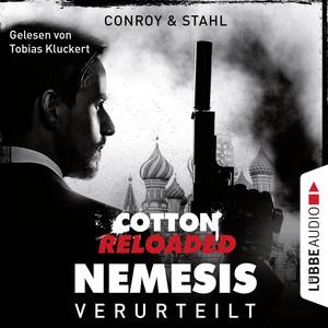 Cotton Reloaded: Nemesis, Folge 1: Verurteilt (Ungekürzt) Audiobook