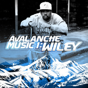 Avalanche Music 1: Wiley Albümü