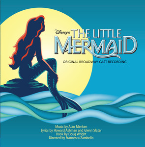 The Little Mermaid: Original Broadway Cast Recording  - Little Mermaid