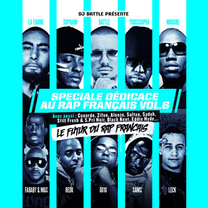 Spéciale dédicace au rap français, Vol. 6 (Le futur du rap français)