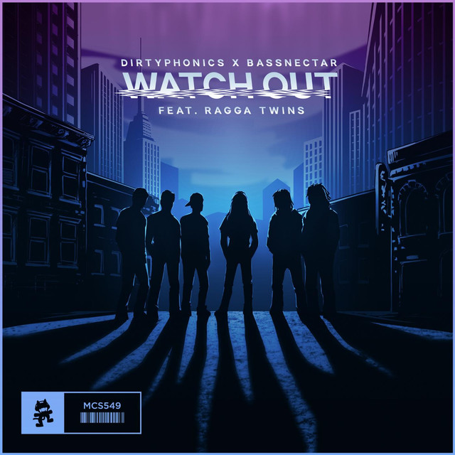 Watch Out (feat. Ragga Twins)