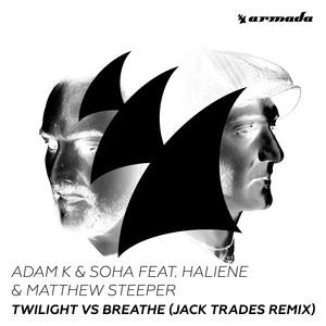 Twilight vs Breathe (feat. HALIENE & Matthew Steeper) [Jack Trades Remix] Albümü