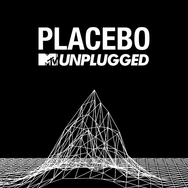 Album cover for MTV Unplugged (Live) by Placebo