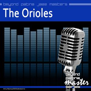 Beyond Patina Jazz Masters: The Orioles album