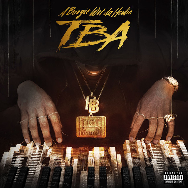 Album cover for TBA by A Boogie Wit da Hoodie