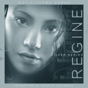 Regine Movie Theme Songs Silver Series - Regine Velasquez