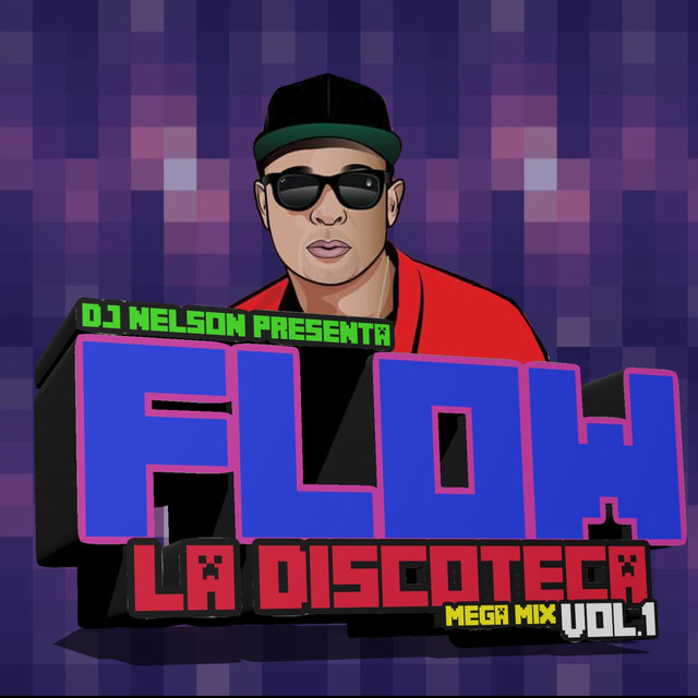Flow La Discoteka Mega Mix, Vol.1