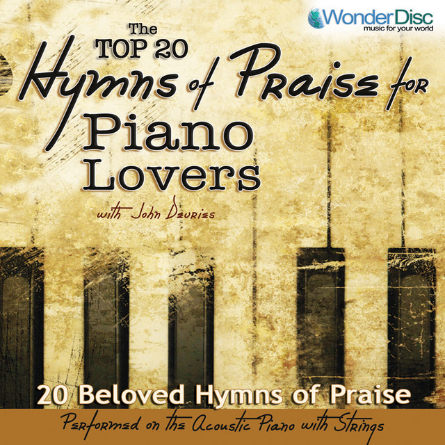 Top 20 Hymns of Praise for Piano Lovers (w/ John Devries) by Studio