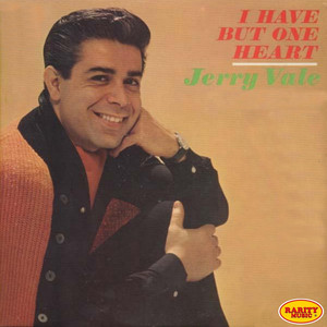 I Have But One Heart album