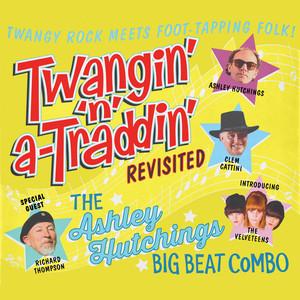 Twangin' 'N' A-Traddin' Revisited album