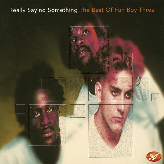 Fun Boy Three Really Saying Something: The Best of Fun Boy Three album cover