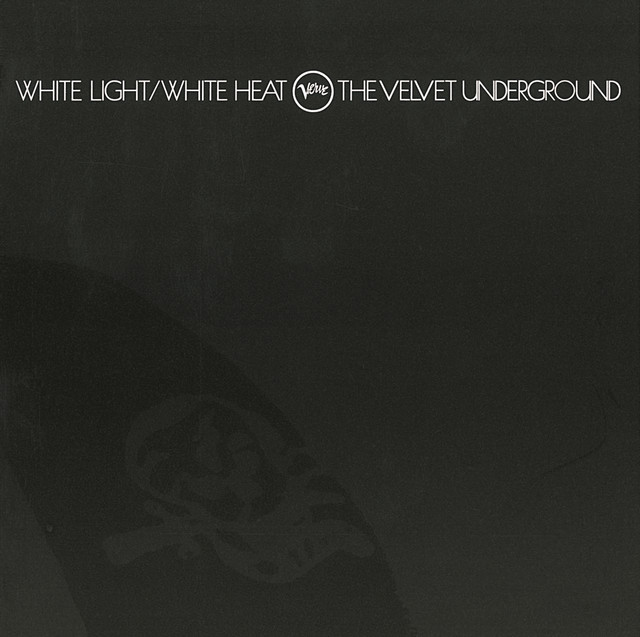 White Light / White Heat (45th Anniversary)