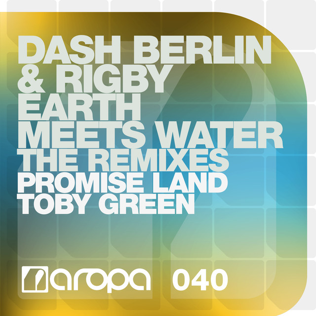 Earth Meets Water (The Remixes)